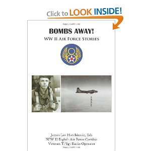 Bombs Away WW II Air Force Stories (9781438903668) Eds