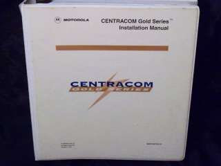 Motorola Centracom Gold Series Installation Manual 68P81097E45 O