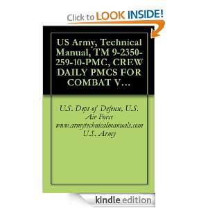 US Army, Technical Manual, TM 9 2350 259 10 PMC, CREW DAILY PMCS FOR