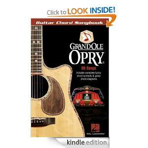 THE GRAND OLE OPRY GUITAR CHORD SONGBOOK Hal Leonard Corp.