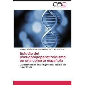 Estudio del pseudohipoparatiroidismo en una cohorte