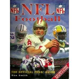 NFL Football The Official Fans Guide (9781858681184) Ron
