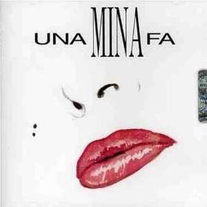 Una Mina Fa: Mina: Music