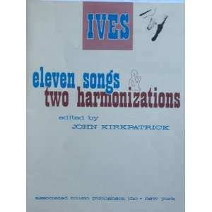 Harmonizations. Edited by John Kirkpatrick: Charles Edward Ives: Books