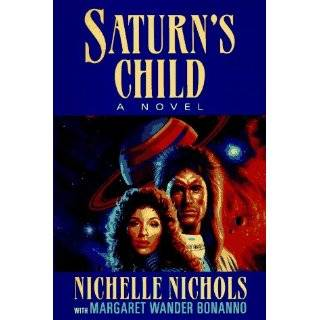 Saturns Child by Nichelle Nichols and Margaret Wander Bonanno (Oct 17