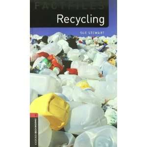Recycling (Oxford Bookworms ELT) (9780194236003): Books