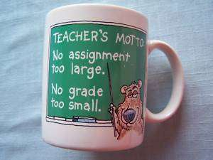 Teachers Motto Ceramic Coffee Mug Cup Hallmark Shoebox