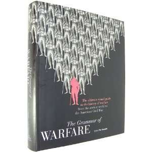 History of Warfare From the Ancient World to the American Civil War