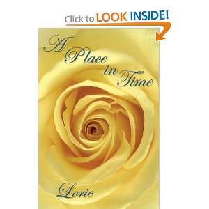 A Place in Time (9781438912868): Lorie Courtney: Books