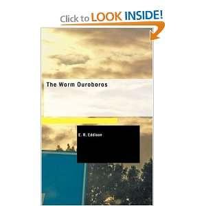 The Worm Ouroboros (9781437530650): E. R. Eddison: Books