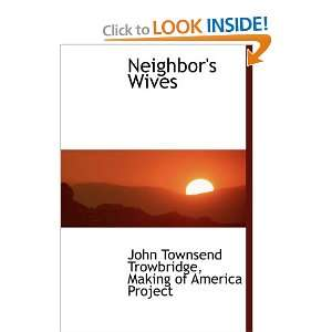 ) John Townsend Trowbridge, Making of America Project Books