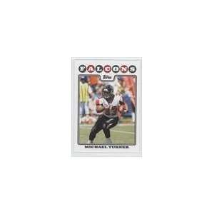 2008 Topps #108   Michael Turner: Sports Collectibles