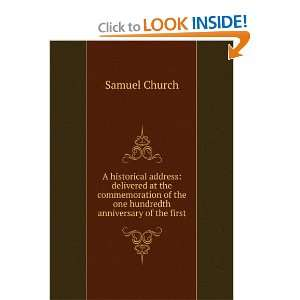 of the one hundredth anniversary of the first: Samuel Church: Books