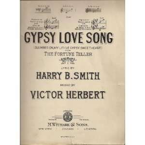 GYPSY LOVE SONG: Harry Smith, Victor Herbert: Books