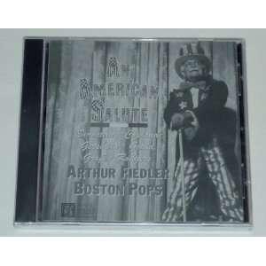 An American Salute Arthur Fiedler, Boston Pops Orchestra