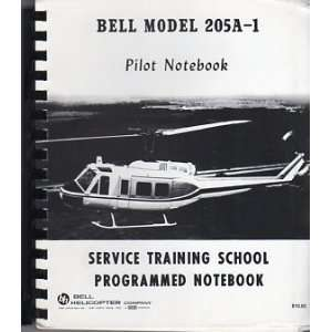 Bell Model 205A 1 Pilot Notebook Service Training School