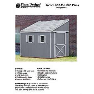 How to build a storage shed, Lean To Style Shed Plans, 6 x 12 Plans