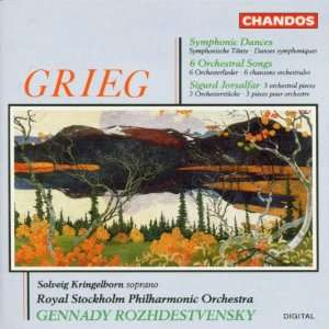 Edvard Grieg Symphonic Dances Six Orchestral Songs; Three Orchestral