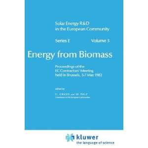 Energy from Biomass (Solar Energy R&D in the Ec Series E