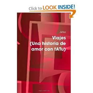  Viajes (Una historia de amor con tATu) (Spanish Edition 