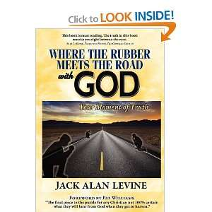 Where the Rubber Meets the Road with God (9780982552643