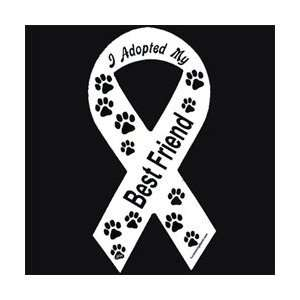 I Adopted My Best Friend White Ribbon Magnet