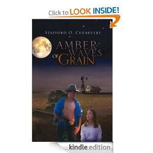 Amber Waves of Grain: Stafford O. Chenevert:  Kindle Store