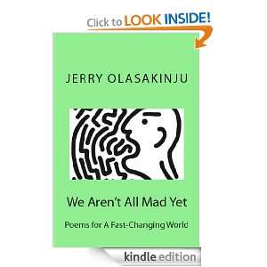 We Arent All Mad Yet Poems for A Fast Changing World Jerry