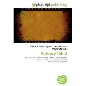 Autopsy (film) (9786134163699): Books