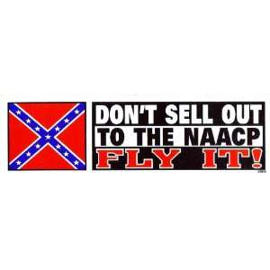 Dont Sell Out to the Naacp Fly It! W/confederate Flag