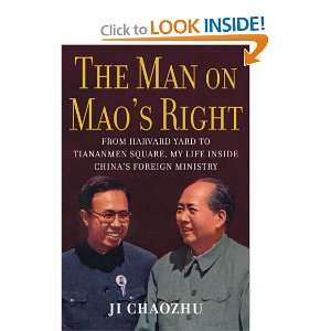 The Man on Maos Right From Harvard Yard to Tiananmen Square, My Life
