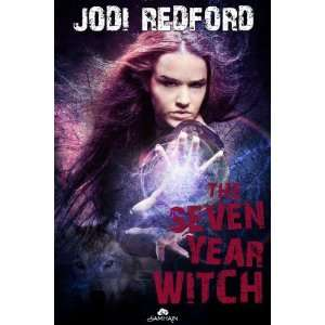 The Seven Year Witch (That Old Black Magic) [Paperback]