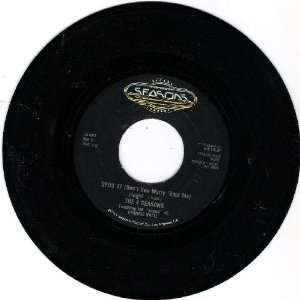 Rag Doll / Opus 17 (Dont Worry Bout Me) 45 Rpm The 4