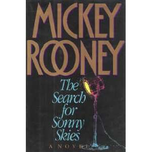The Search for Sonny Skies (9781559722315) Mickey Rooney
