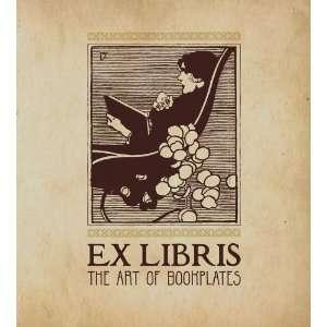 Ex Libris: The Art of Bookplates (9780300171631): Martin
