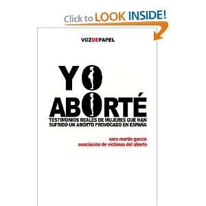 DE MUJERES QUE HAN SUFRIDO UN ABORTO PROVOCADO EN ESPAÑA (Spanish