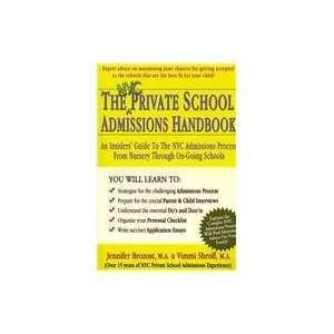 THE NYC PRIVATE SCHOOL ADMISSIONS HANDBOOK An Insiders