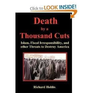 Death by a Thousand Cuts: Islam, Fiscal Irresponsibility