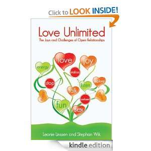 Love Unlimited: The Joys and Challenges of Open Relationships: Leonie