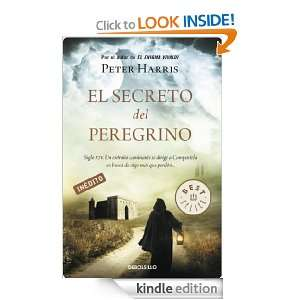 El secreto del peregrino (Spanish Edition) Harris Peter