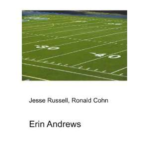 Erin Andrews: Ronald Cohn Jesse Russell:  Books