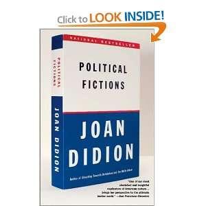 Poliical Ficions (9780375718908) Joan Didion Books