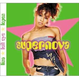 Supernova [Clean Version]: Lisa Lopes: Music