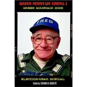 Green Mountain Cinema I: Green Mountain Boys (9781932983296): Stephen