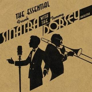 Frank Sinatra with the Tommy Dorsey Orchestra (2CD) by Frank Sinatra