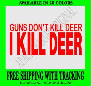 DEER HUNTING DECAL Elk Buck Doe Deer Guns Decal 1720