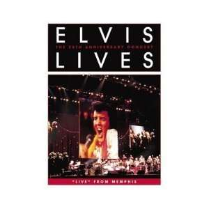 Elvis Lives The 25th Anniversary Concert Live From Memphis Elvis