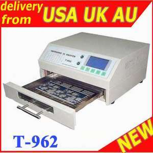 962 INFRARED IC HEATER REFLOW WAVE OVEN BGA T962 e8