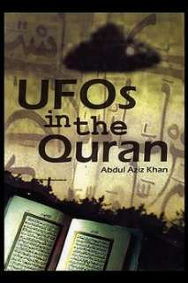 UFOs in the Quran NEW by Abdul Aziz Khan 9781606931585