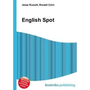 English Spot: Ronald Cohn Jesse Russell: Books
